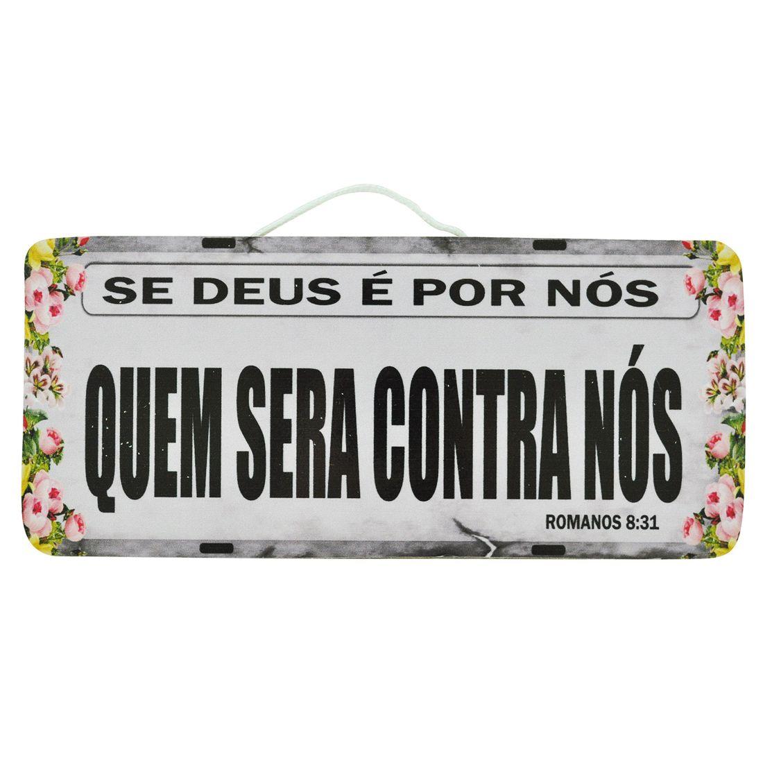 PLACA_CARRO_SE_DEUS_E_POR_NOS_QUEM_SERA_CONTRA_NOS_MDF_FRENTE