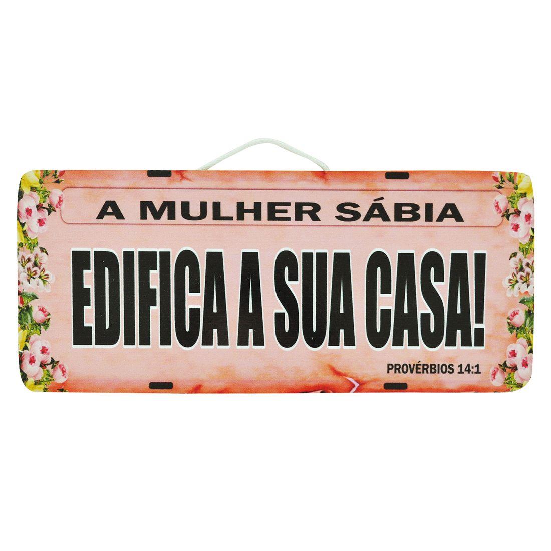 PLACA_CARRO_A_MULHER_SABIA_EDIFICA_A_SUA_CASA_MDF_FRENTE