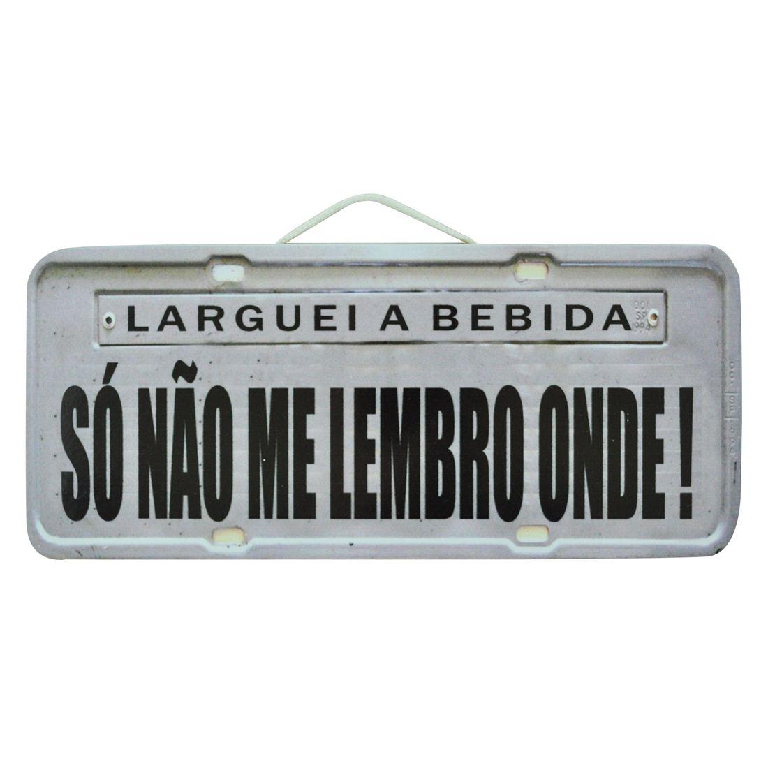 PLACA_CARRO_LARGUEI_A_BEBIDA_SO_NAO_SEI_ONDE_MDF_FRENTE